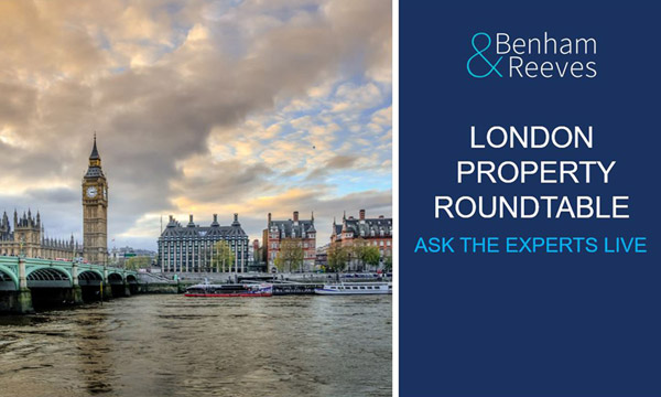 London Property Roundtable: Ask the experts 'live'