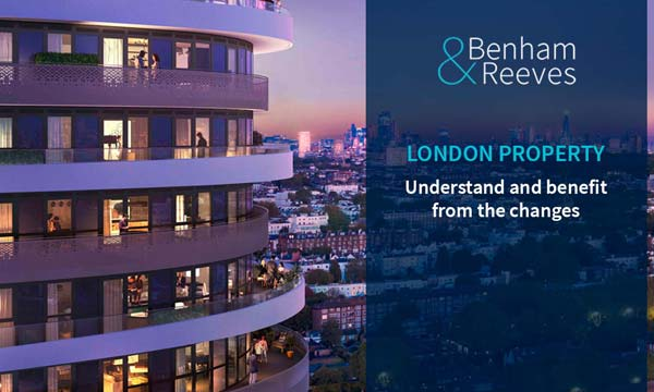 London Property: Understand and benefit from the changes