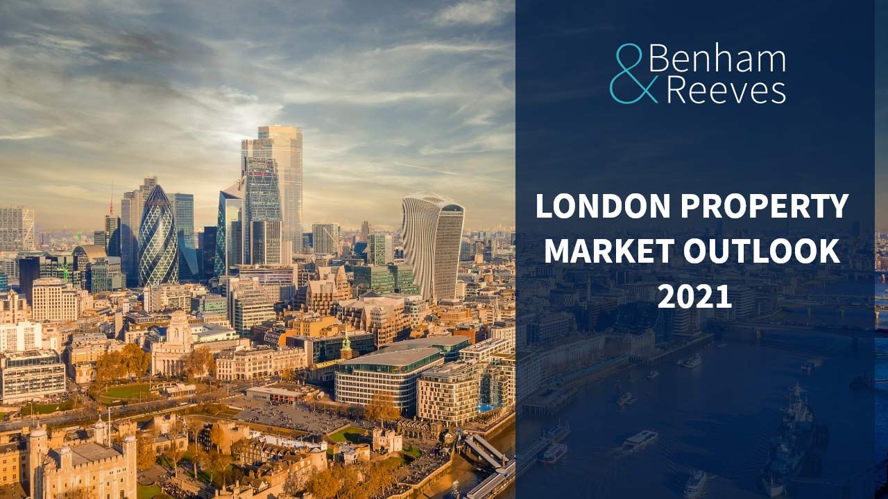 London Property Market Outlook 2021 - 5th May 2021