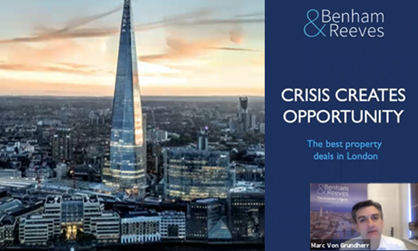 Crisis Creates Opportunity – BEST property deals in London